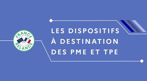 France Relance : les dispositifs d'aide à destination des TPE / PME